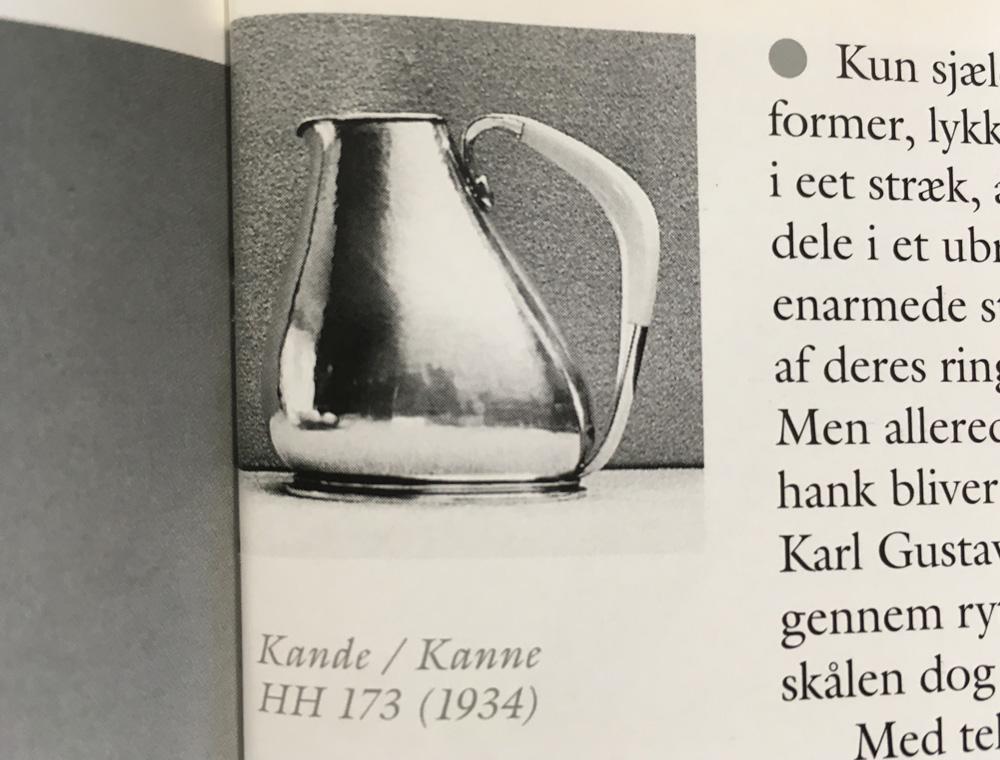 Literatur: J. Schwandt: Karl Gustav Hansen. Solv / Silber 1930-1994, Abbildung Seite 83: